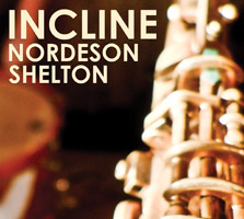 Kjell Nordeson / Aram Shelton: Incline