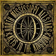 The North Mississippi Allstars: Keys to the Kingdom by North Mississippi Allstars
