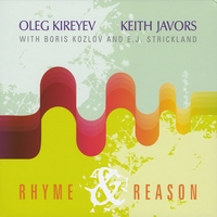 Oleg Kireyev: Rhyme and Reason