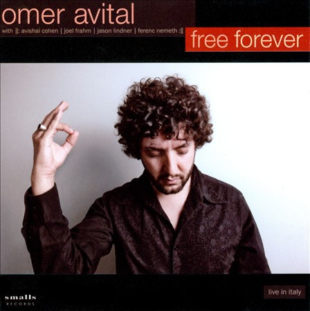 "Read ""Omer Avital: Free Forever"" reviewed by"