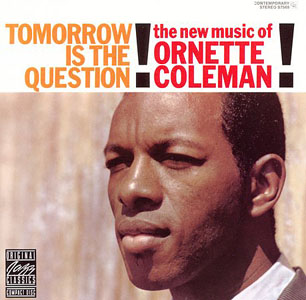 "Read ""Ornette Coleman: Tomorrow is the Question!"" reviewed by C. Michael Bailey"