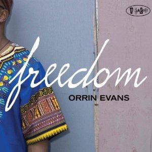 Orrin Evans: Freedom