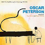 Oscar Peterson: Oscar Peterson: Debut: The Clef / Mercury Duo Recordings 1949-1951