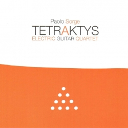 Paolo Sorge Electric Guitar Quartet: Tetraktys