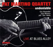 Pat Martino Quartet: Undeniable