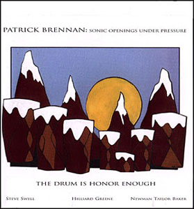 "Read ""Patrick Brennan: Rapt Circle & The Drum is Honor Enough"""