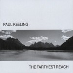 Paul Keeling: The Farthest Reach