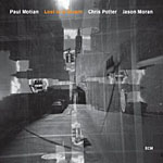 Paul Motian / Jason Moran / Chris Potter: Lost in a Dream
