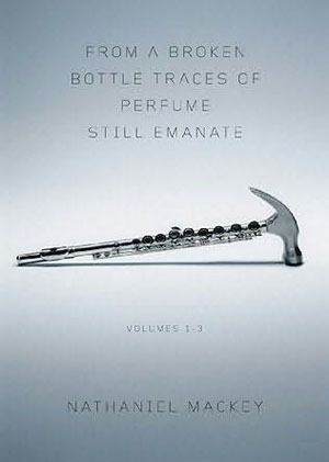 "Read ""From a Broken Bottle Traces of Perfume Still Emanate: Volumes 1 to 3"""