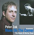 Peter Zak: Blues on the Corner: The Music of McCoy Tyner