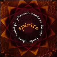 "Read ""Pharoah Sanders, Hamid Drake, Adam Rudolph: Spirits"" reviewed by Chris May"