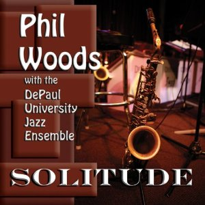 "Read ""Phil Woods / Stan Kenton / The Les Hooper Band"" reviewed by Jack Bowers"