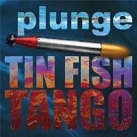 "Read ""Tin Fish Tango"" reviewed by Dan McClenaghan"
