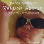 Random Access: was, shall, why, because