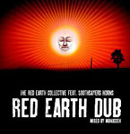 The Red Earth Collective featuring Soothsayers Horns: Red Earth Dub