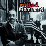Red Garland: The 1956 Trio