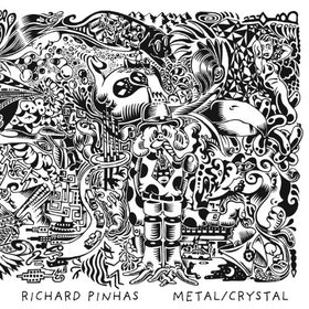 Album Metal/Crystal by Richard Pinhas