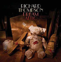 Richard Thompson: Dream Attic