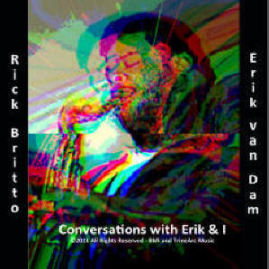 Album Conversations with Erik & I by Rick Britto