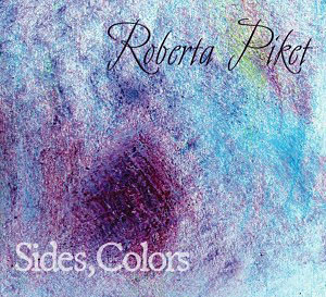 Roberta Piket: Sides, Colors