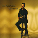 Album The Right Time by Rob Tardik