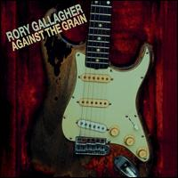 "Read ""Rory Gallagher: Against The Grain and Calling Card Reissues"" reviewed by"