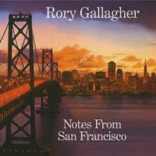 "Read ""Rory Gallagher: Notes From San Francisco"" reviewed by"