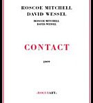 Roscoe Mitchell / David Wessel: Contact
