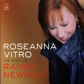 Roseanna Vitro: Roseanna Vitro and The Music of Randy Newman