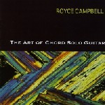 Album The Art of Chord Solo Guitar by Royce Campbell