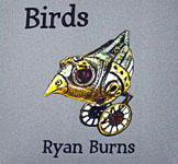 Ryan Burns: Birds