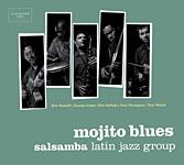 Salsamba Latin Jazz Group: Mojito Blues