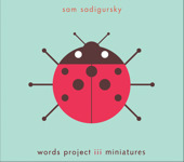 "Read ""Words Project III Miniatures"" reviewed by"