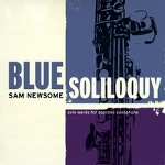 Album Blue Soliloquy by Sam Newsome