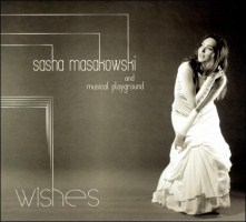 Sasha Masakowski and Musical Playground: Wishes