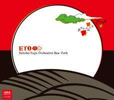 Satoko Fujii Orchestra New York: ETO