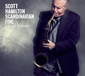 Album Live at Nefertiti by Scott Hamilton