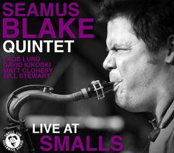 Live At Smalls by Seamus Blake