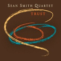 Sean Smith Quartet: Trust