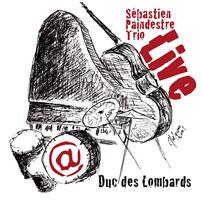 Sebastien Paindestre: Live @ Duc des Lombards