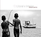 "Read ""Sergio Santos: Litoral e Interior"" reviewed by Raul d'Gama Rose"