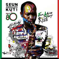 "Read ""Part 22 - Seun Kuti and Brian Eno Take Afrobeat Forward"" reviewed by"