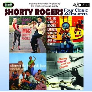 Shorty Rogers: Four Classic Albums