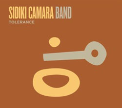 Sidiki Camara Band: Tolerance
