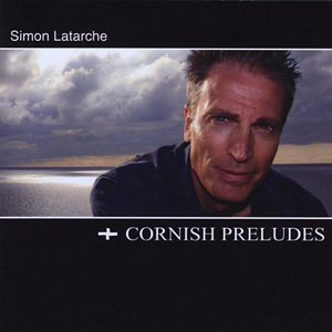 Cornish Preludes by Simon Latarche