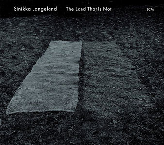 Album The Land That Is Not by Sinikka Langeland