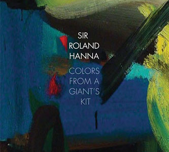 Album Colors From A Giant's Kit by Roland Hanna