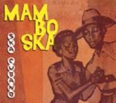 """Read """"Mambo Ska"""" reviewed by Chris May"""