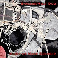 Skaller / Holt Duo: Music of Mark Dresser