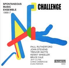 Spontaneous Music Ensemble: Challenge (1966-7)